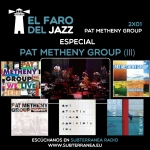 El faro del jazz - 2x01 - Pat Metheny Group - Parte 3