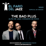 El faro del jazz - 1xS01 - The Bad Plus: alma de jazz, corazón de rock